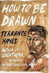 How to Be Drawn (Poets, Penguin) - Terrance Hayes