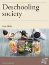 Deschooling Society (I Grandi dell'Educazione) - Ivan Illich