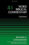 Galatians, Volume 41 (Word Biblical Commentary) - Richard N. Longenecker, Bruce M. Metzger, David Allen Hubbard, Glenn W. Barker, John D. W. Watts, James W. Watts, Ralph P. Martin, Lynn Allan Losie