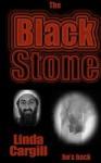 The Black Stone - Linda Cargill