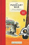 The Pushcart War: 50th Anniversary Edition (The New York Review Children's Collection) - Jean Merrill, Ronni Solbert