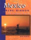 Mexico Blue-Ribbon Fly Fishing Guide: Largemouth Bass to Big Game - Ken Hanley, John Shewey