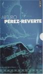 Coffret Arturo Pérez-Reverte : Le Maître d'escrime - La Peau du tambour - Le Cimetière des bateaux sans nom - Arturo Pérez-Reverte