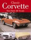 Classic Corvette 30 Years - Mike Mueller