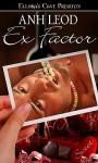 Ex Factor - Anh Leod