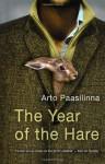Year of the Hare, The by Paasilinna, Arto (2006) Paperback - Arto Paasilinna