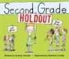 Second Grade Holdout - Audrey Vernick, Matthew Cordell