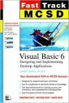 MCSD Fast Track: Visual Basic 6 Exam 70-176 - Lyle A. Bryant, Lyle Bryant