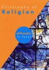 The Philosophy Of Religion (Philosophy In Focus) - Gerald Jones, Jeremy W. Hayward