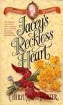Jacey's Reckless Heart - Cheryl Anne Porter