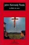 La Biblia de neón - John Kennedy Toole, Jordi Fibla