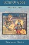 Sons of Gods:: The Mahabharata - Sharon Maas