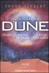 Il ciclo di Dune: Dune/Messia di Dune/I figli di Dune Vol. 1 - Frank Herbert, Giampaolo Cossato, Sandro Sandrelli