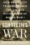 Einstein's War - Matthew Stanley