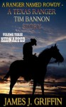 A Ranger Named Rowdy - A Texas Ranger Tim Bannon Story - Volume 3 - Kidnapped - James J. Griffin