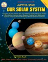 Learning About Our Solar System, Grades 4 - 8 - Debbie Routh, Mark Twain Media