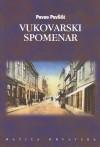 Vukovarski spomenar - Pavao Pavličić