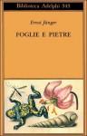 Foglie e pietre - Ernst Jünger, Flavio Cuniberto