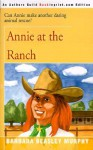 Annie at the Ranch - Barbara Beasley Murphy