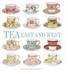 Tea: East and West - Rupert Faulkner