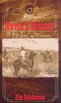 Nevin's History: A Novel of Texas - Jim Sanderson