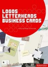 Logos, Letterheads and Business Cards: Design for Profit - Conway Lloyd Morgan, Chris Foges