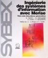 Ingénierie des systèmes d'information avec Merise - Dominique Nanci, Bernard Espinasse, Bernard Cohen, Henri HeckenRoth