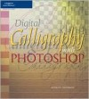 Digital Calligraphy with Photoshop - George Thomson