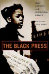 The Black Press: New Literary and Historical Essays - Todd Vogel