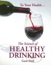 The Science of Healthy Drinking - Gene Ford