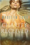 Charity Received (The Watchers) - Madelyn Ford