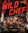 The Wild Chef - Jonathan Miles