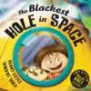 The Blackest Hole in Space - Penny Little, Vincent Vigla