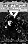 Infinitum: Time Travel Noir - GMB Chomichuk