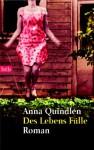 Des Lebens Fülle - Anna Quindlen