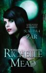 Žár (Sukuba, #4) - Richelle Mead, Katrin Mekki