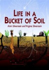Life in a Bucket of Soil - Alvin Silverstein, Virginia B. Silverstein, Virginia Silverstein
