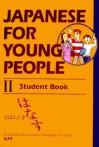 ヤングのための日本語 III - Japanese for Young People III: Student book - 国際日本語普及協会
