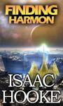 Finding Harmon (Short Story) - Isaac Hooke