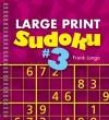 Large Print Sudoku #3 - Frank Longo