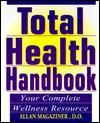 Total Health Handbook: Your Complete Wellness Resource - Allan Magaziner