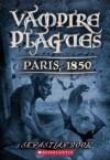 The Vampire Plagues II: Paris, 1850 - Sebastian Rook