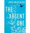 [(The Absent One)] [Author: Jussi Adler-Olsen] published on (August, 2012) - Jussi Adler-Olsen