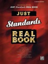 Just Standards Real Book: B-Flat Edition - Alfred A. Knopf Publishing Company, Warner Brothers Publications