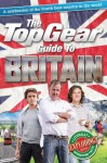 The Top Gear Guide to Britain: A celebration of the fourth best country in the world - Richard Porter