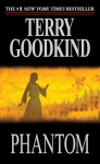 Phantom (Sword of Truth, #10) - Terry Goodkind