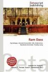 RAM Dass - Lambert M. Surhone, Mariam T. Tennoe, Susan F. Henssonow