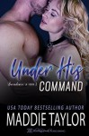 Under His Command - Maddie Taylor