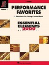 Performance Favorites, Vol. 1 - F Horn: Correlates with Book 2 of the Essential Elements 2000 Band Method - Hal Leonard Publishing Company