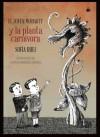 El joven Moriarty y la planta carnívora - Sofía Rhei